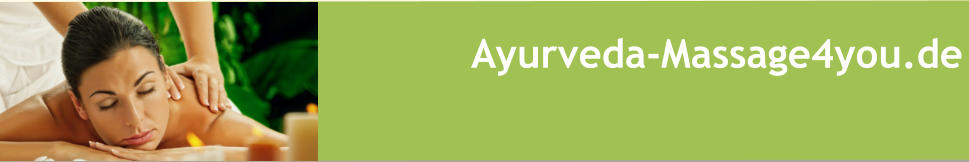 Ayurveda-Massage4you.de - Ayurveda-Massagen am Ammersee